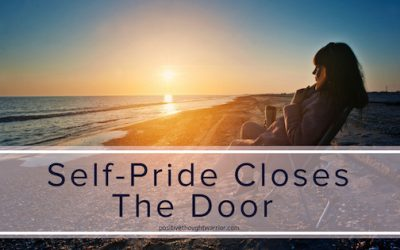 Dr. Ernest Pecci Says | Self-Pride Closes the Door